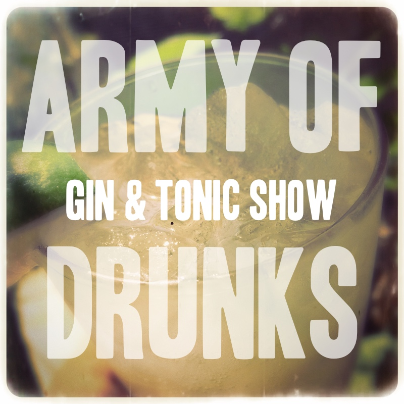 The Gin and Tonic Show