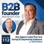 Artwork for 112. How Eppione Scaled Their Tech Startup By Empowering Employees with David Kindlon