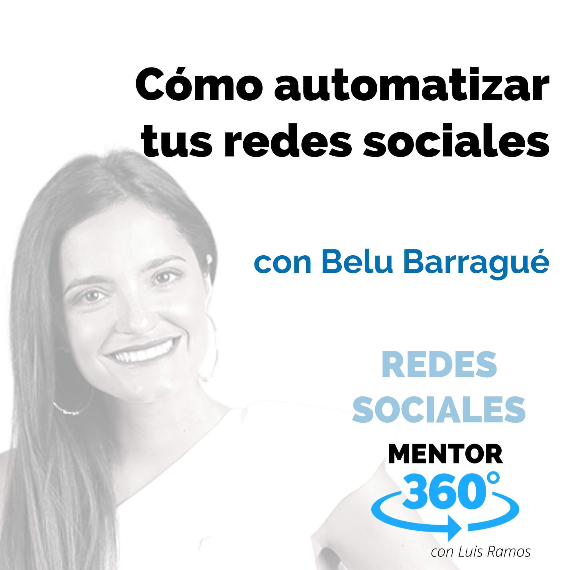La (nueva) herramienta gratuita para automatizar tus redes sociales, con Belu Barragué - REDES SOCIALES