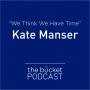 """Artwork for Kate Manser: """"We think we have time"""""""