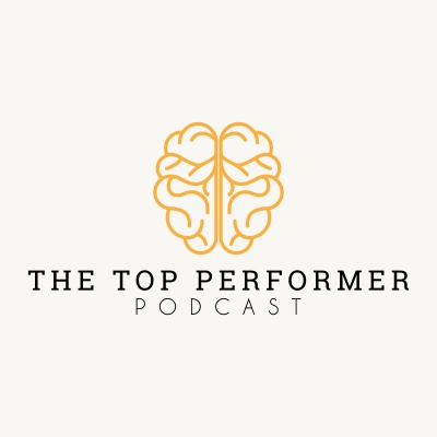 Top Performer Podcast  show image