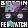 Artwork for Fed Watch - Taking the Orange Pill w/ Stacy Herbert Fed Watch 22