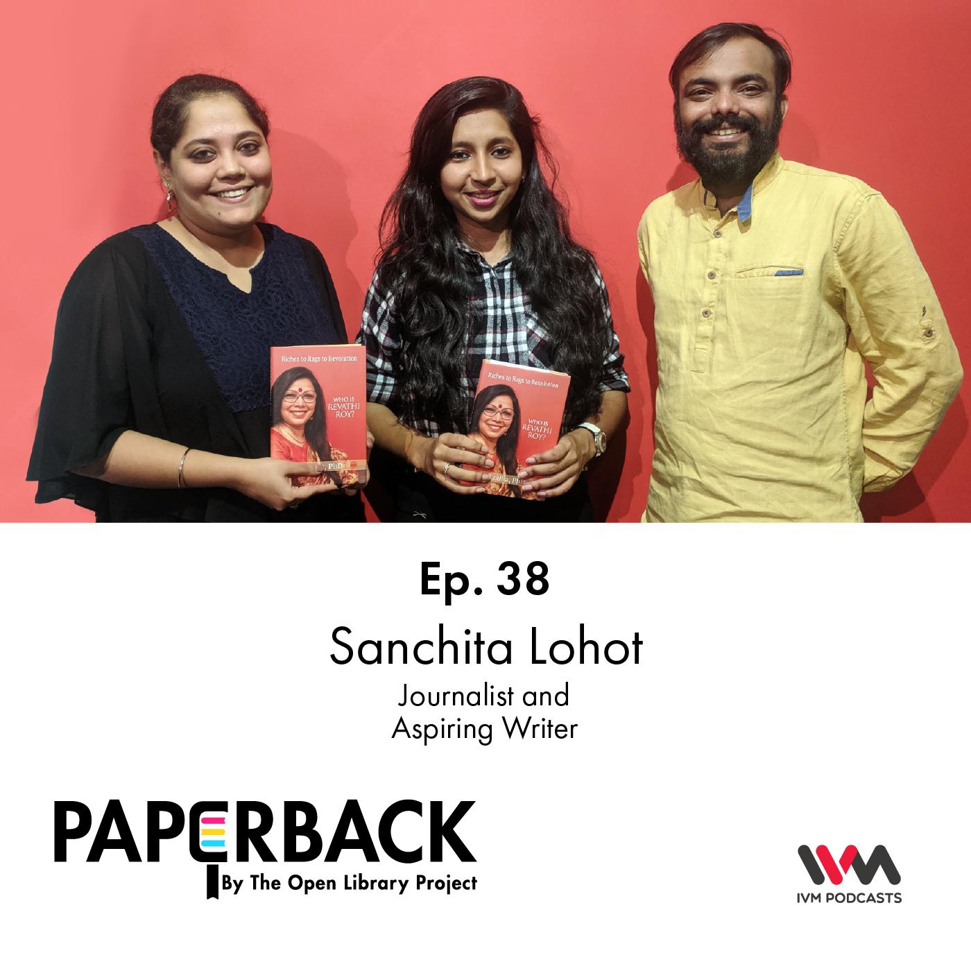 Ep. 38: Sanchita Lohot