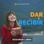 Artwork for Dar y Recibir - #135 - Un Resumen de Libros para Emprendedores