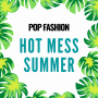 Artwork for Welcome to the Hot Mess Summer