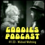 Artwork for Goodies Podcast 133 - Wicked Waltzing