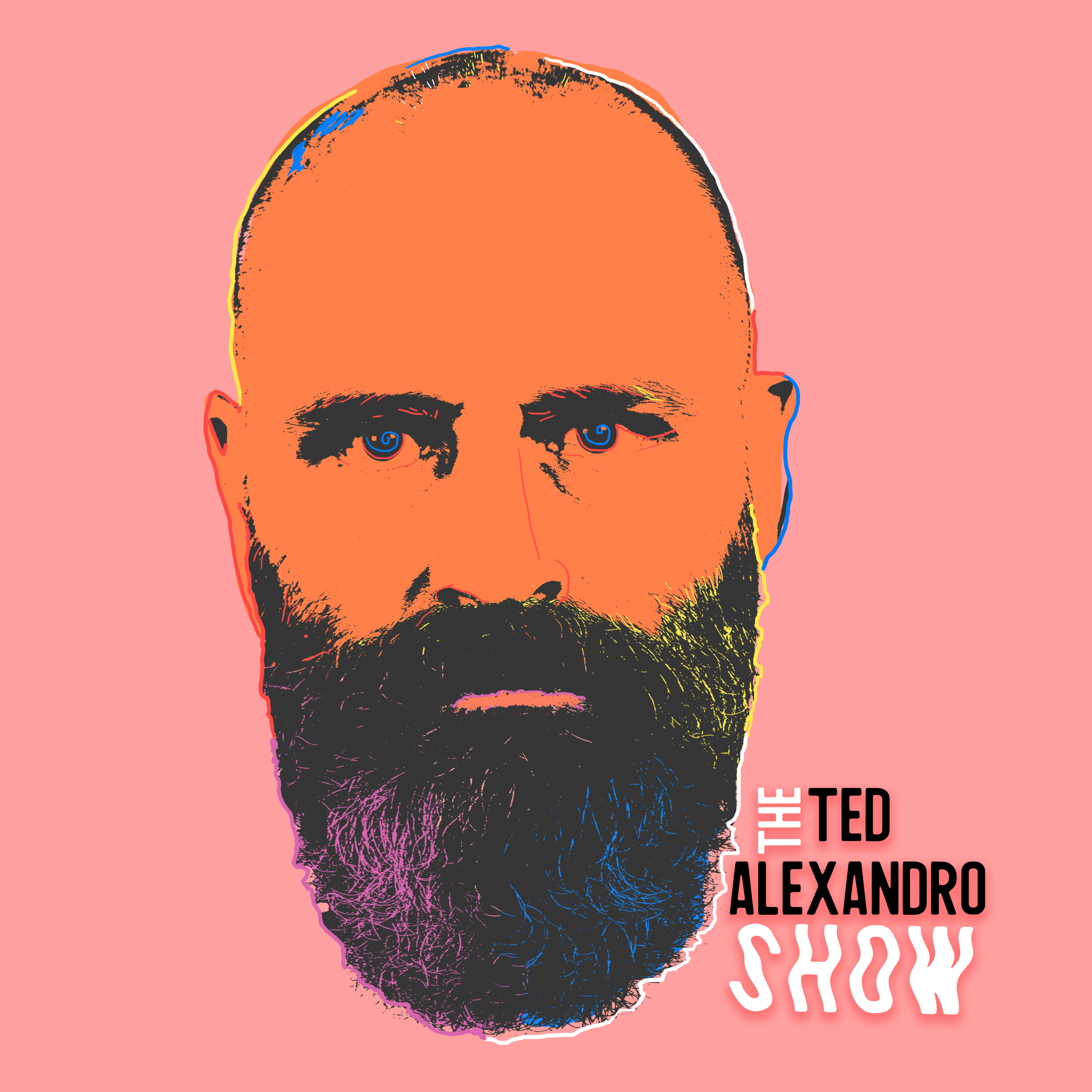 Artwork for A Little Bit Me with Ted Alexandro Episode 028 Kiss Our American Ass with Dave Attell
