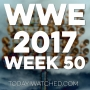 Artwork for WWE 2017 Week 50 Cheese, Garlic and Chicken
