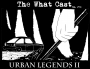 Artwork for The What Cast #270 - Urban Legends II