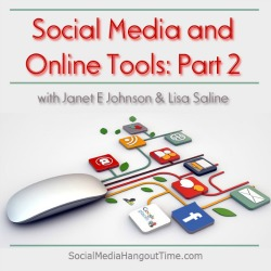 27 - Social Media and Online Tools to Simplify your Time with Janet E Johnson and Lisa Saline