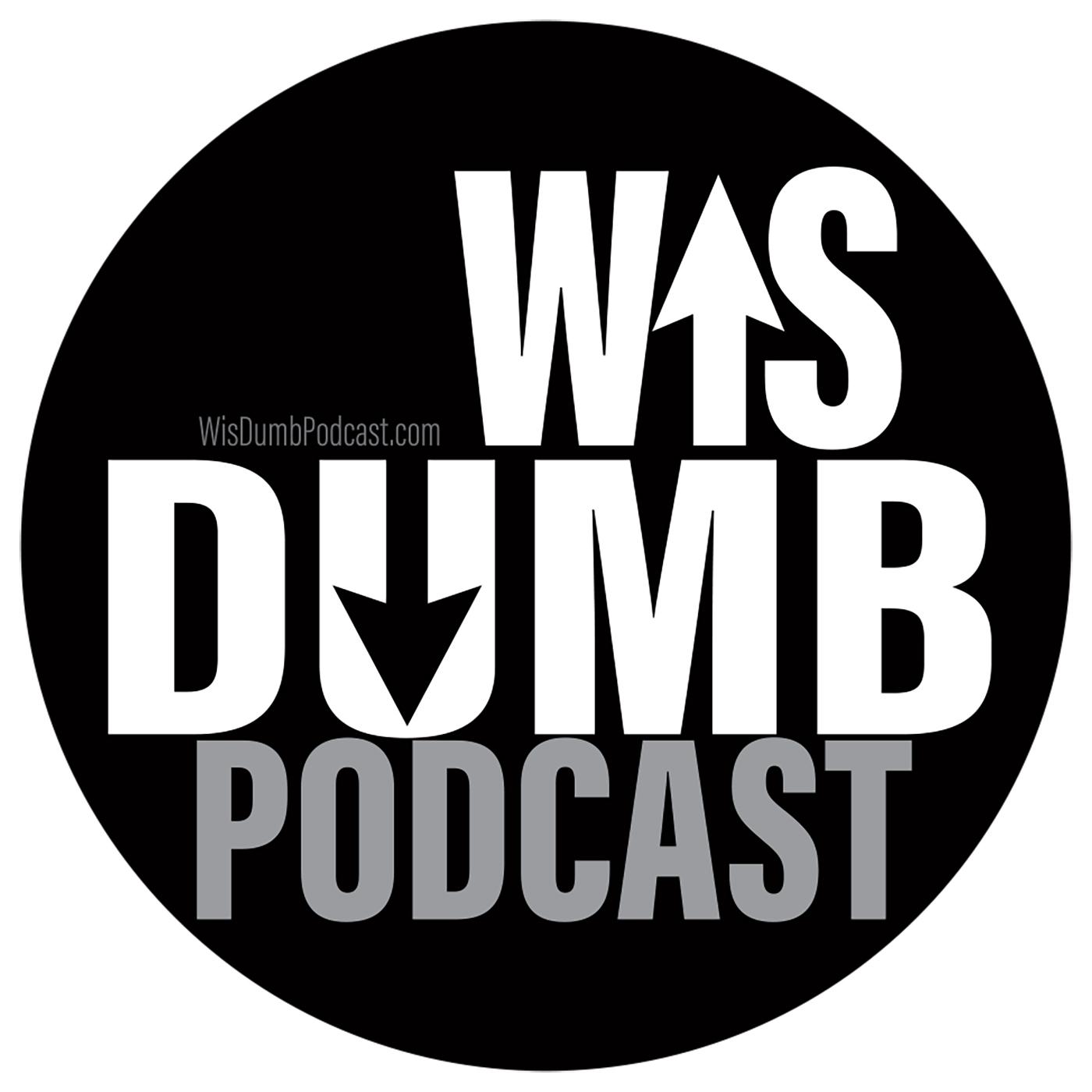 WisDumb Podcast show art