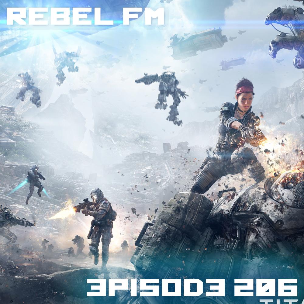 Rebel FM Episode 206 - 02/21/2014