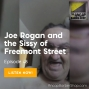 Artwork for Joe Rogan and the Sissy of Freemont Street - ABS048