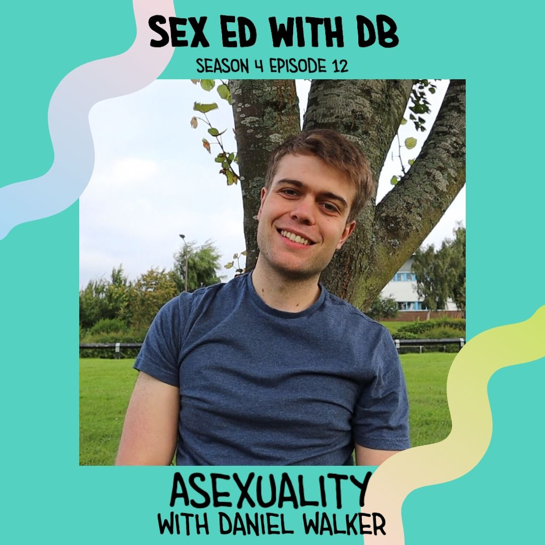 Asexuality with Daniel Walker