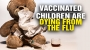 Artwork for *VACCINATED* children dying from the flu