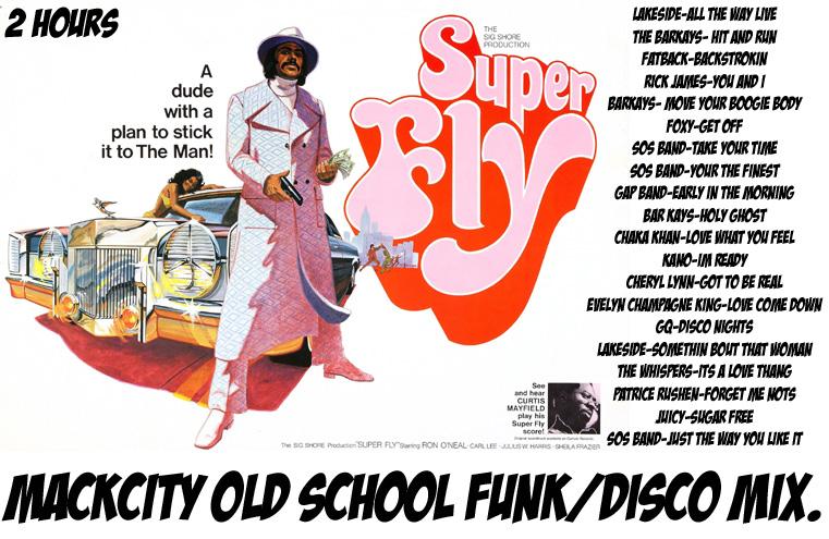 2 hour Old school funk/disco mixxx.