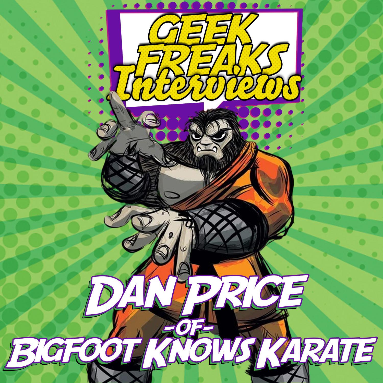 Dan Price of Bigfoot Knows Karate - Interview show art