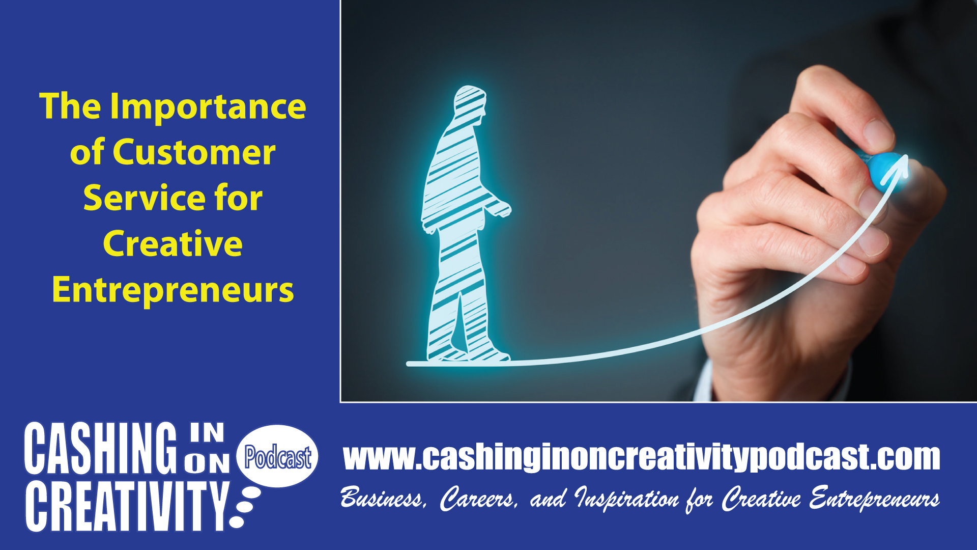 CC262 The Art of Customer Service for Creative Entrepreneurs