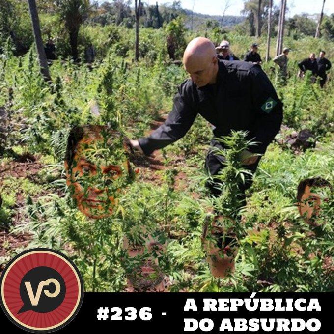 """#236 - """"A República do Absurdo"""""""