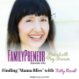 "Artwork for Finding ""Mama Bliss"" with Kathy Stowell"