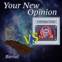 Artwork for Your New Opinion: E16- Cremation Vs Burial