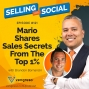 Artwork for Mario Shares Sales Secrets From The Top 1% With Brandon Bornancin, Episode #121