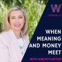 Artwork for 64 - When meaning and money meet with Kim Potgieter