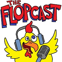 Flopcast 093: Walk the Dino-Chicken