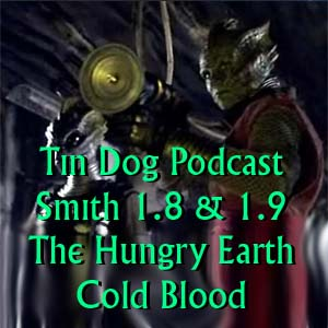 TDP 129: The Hungry Earth and Cold blood