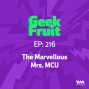 Artwork for Ep. 216: The Marvellous Mrs. MCU