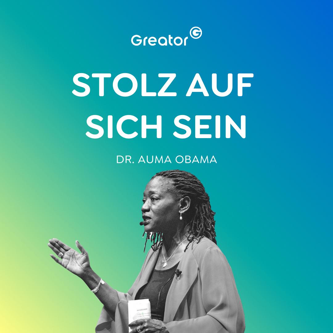 Trag deine Botschaft in die Welt - So bringst du positive Veränderungen // Dr. Auma Obama