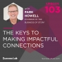 Artwork for Show Up and Follow Up: The Keys to Making Impactful Connections