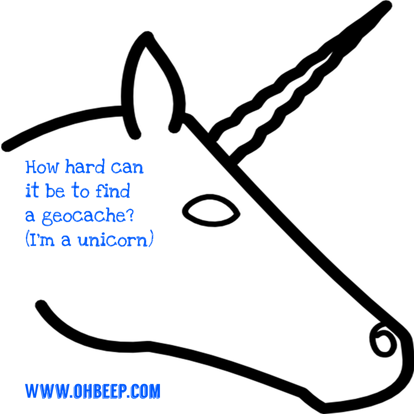 Artwork for How hard can it be to find a Geocache? (I'm a unicorn) - OBGCP38