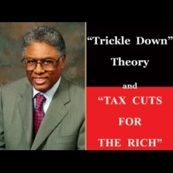"""6e0e4ad9a49 American Conservative University Podcast  Show 993 Thomas Sowell discusses  his essay """" Trickle Down Theory  and  Tax Cuts for the Rich. """""""