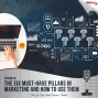 Artwork for The 6 Must-Have Pillars in Marketing and How to Use Them