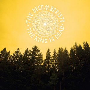 """The King Is Dead"" By The Decemberists: New Music Review"