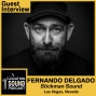 Artwork for 009 Fernando Delgado-Emmy Award winner and owner of Stickman Sound in Las Vegas, Nevada