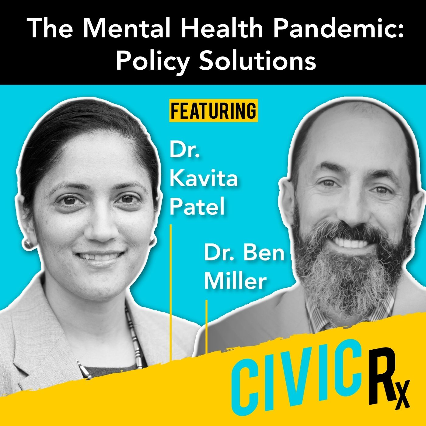 From pandemic to policy: prescriptions to treat our national mental health crisis (EP.16)