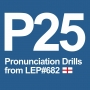 Artwork for P25 Pronunciation Drills from LEP682 - Non-Standard English Accents vs RP