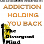 Artwork for Addiction is holding you back