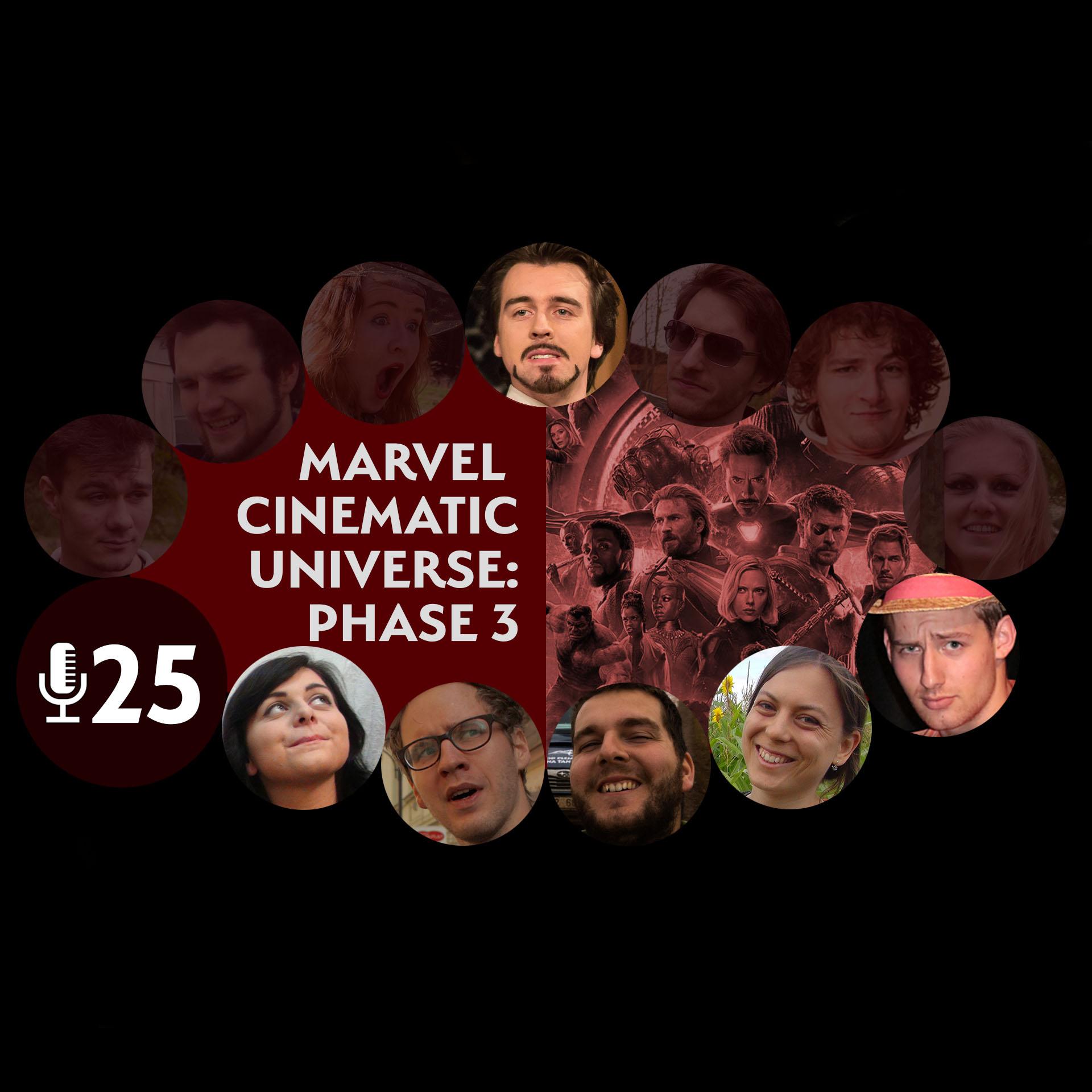 Epizoda 25 - Marvel Cinematic Universe: Phase 3