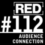 Artwork for RED 112: How To Better Connect With Your Audience