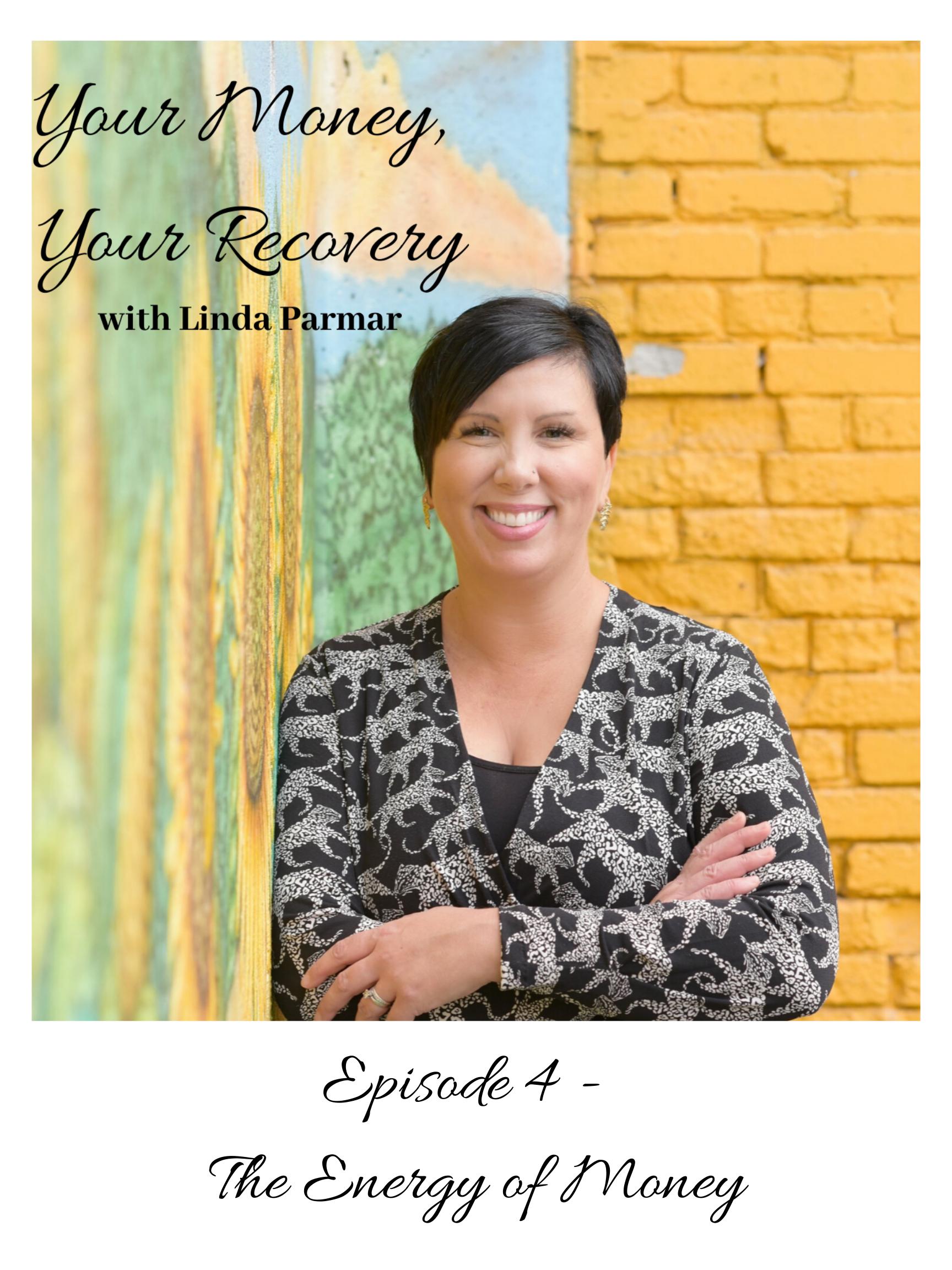 Episode 4 - The Energy of Money
