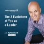 Artwork for 325 - The 3 Evolutions of You as a Leader