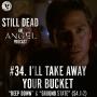 Artwork for Still Dead #34. I'll Take Away Your Bucket (S4.1-2)