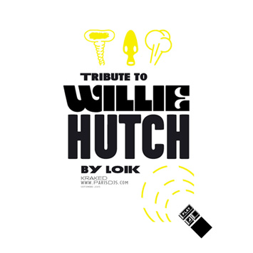 DJ Loik - Tribute To Willie Hutch (2005 reissue)