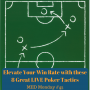 Artwork for Elevate Your Win Rate with these 8 Great LIVE Poker Tactics | MED Monday #45