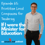 Artwork for Episode 065: Prioritise Local Companies for Tendering