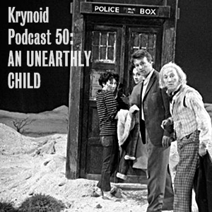 050: An Unearthly Child