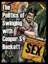 Artwork for The Politics of Swinging with Cooper S. Beckett Ep 8